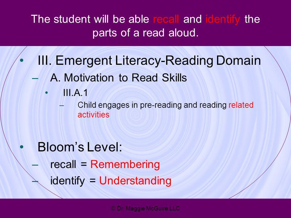III. Emergent Literacy-Reading Domain