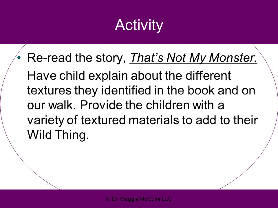Activity Re-read the story, That's Not My Monster.