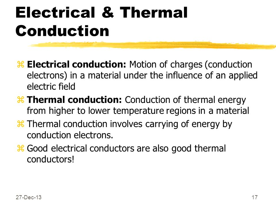 Electrical & Thermal Conduction
