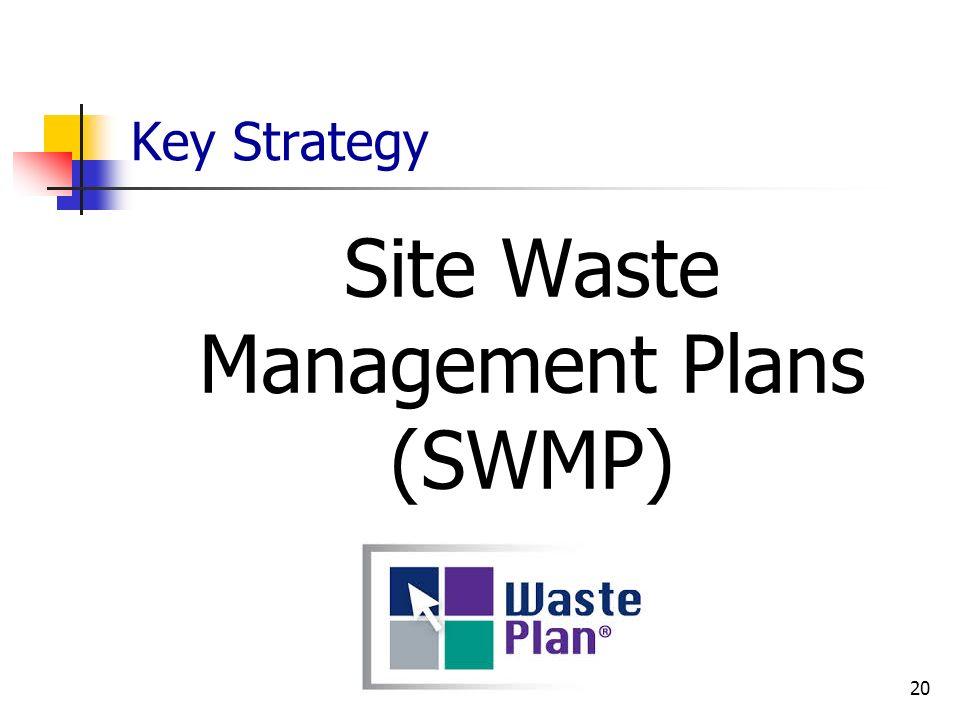 Site Waste Management Plans (SWMP)
