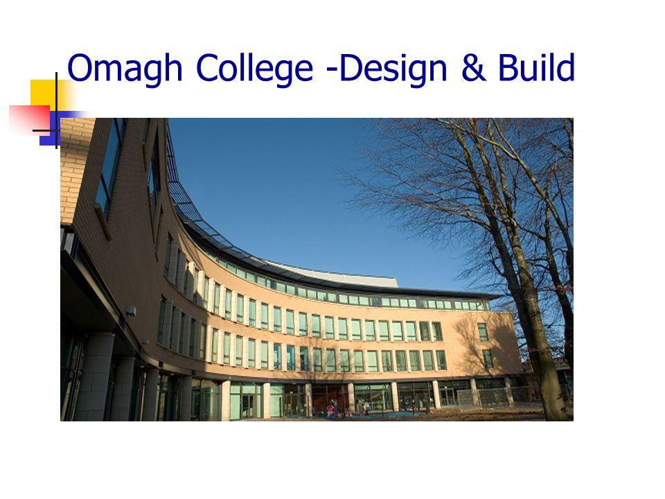 Omagh College -Design & Build