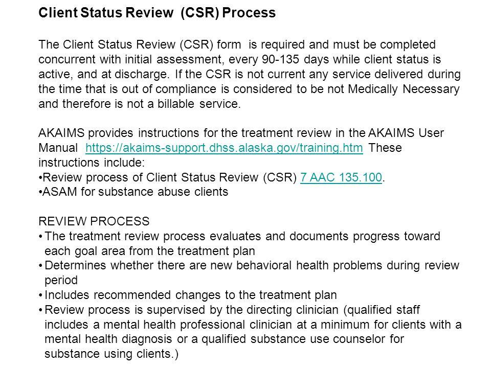 Client Status Review (CSR) Process