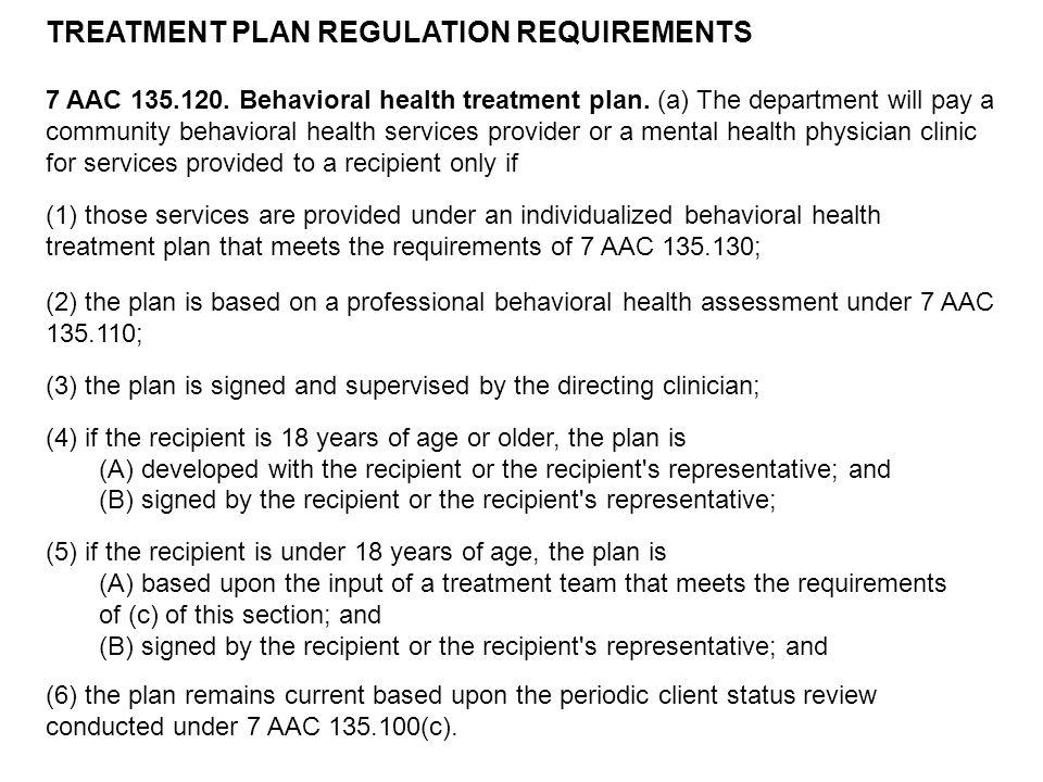 TREATMENT PLAN REGULATION REQUIREMENTS