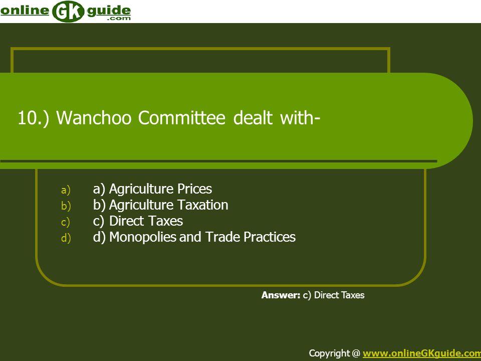 10.) Wanchoo Committee dealt with-
