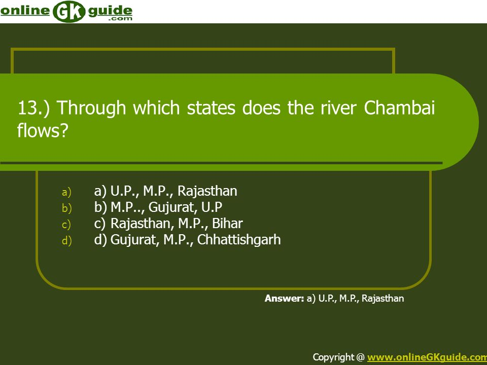 13.) Through which states does the river Chambai flows