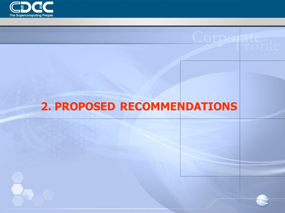 2. PROPOSED RECOMMENDATIONS