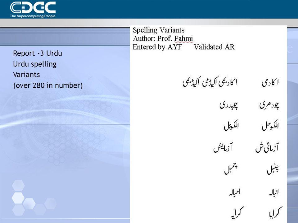 Report -3 Urdu Urdu spelling Variants (over 280 in number)