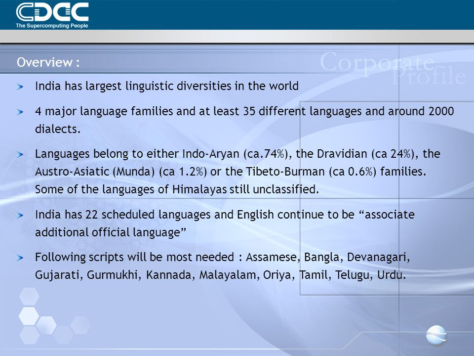 Overview : India has largest linguistic diversities in the world