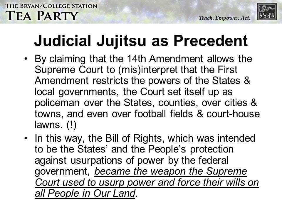 Judicial Jujitsu as Precedent