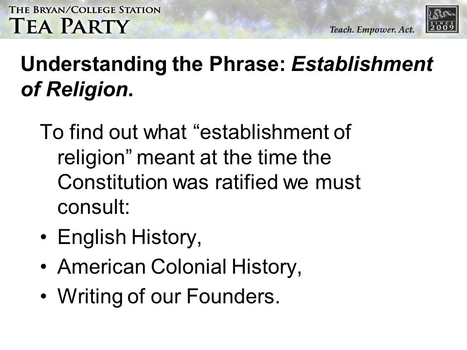 Understanding the Phrase: Establishment of Religion.