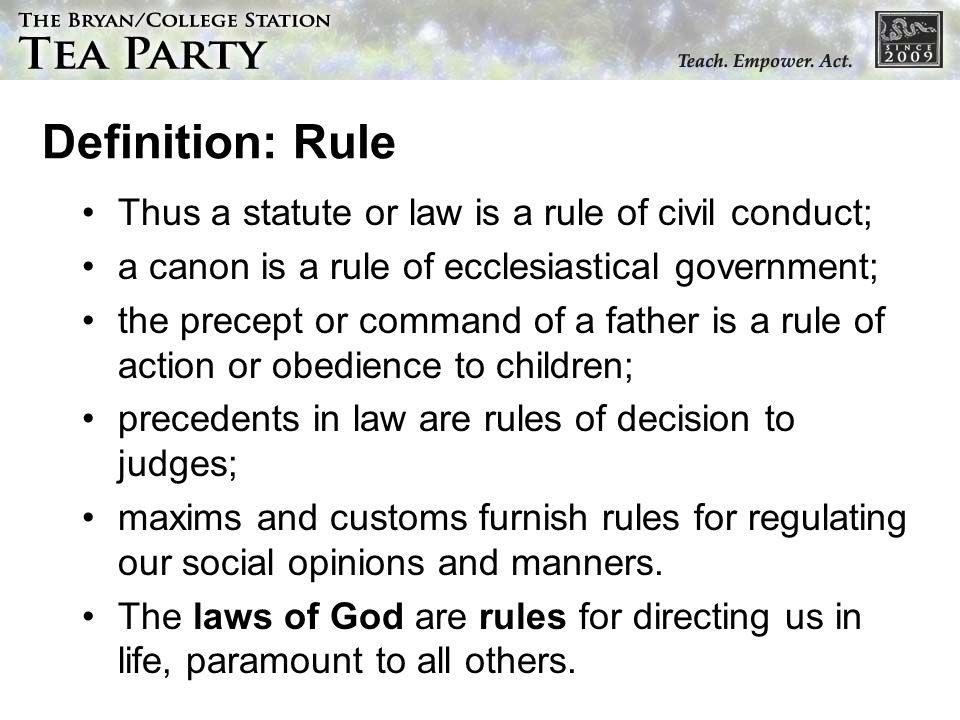 Definition: Rule Thus a statute or law is a rule of civil conduct;