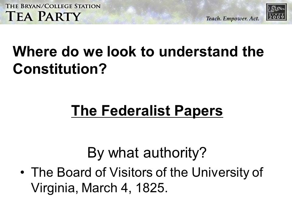 Where do we look to understand the Constitution