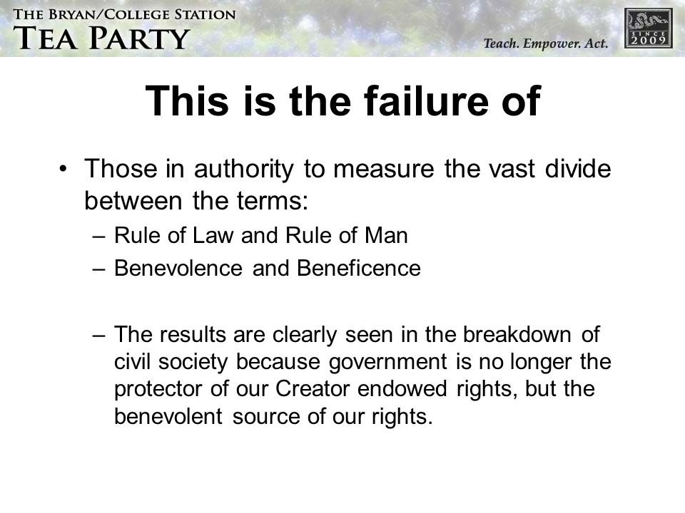 This is the failure of Those in authority to measure the vast divide between the terms: Rule of Law and Rule of Man.
