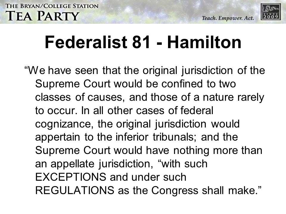 Federalist 81 - Hamilton