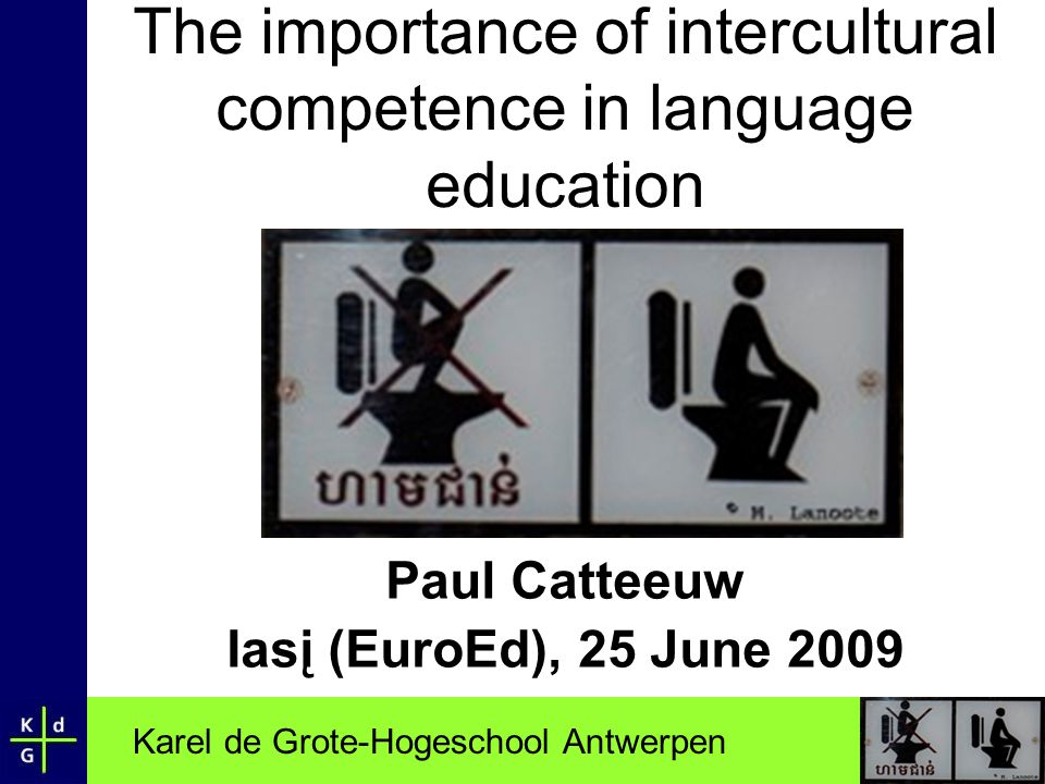 The importance of intercultural competence in language education