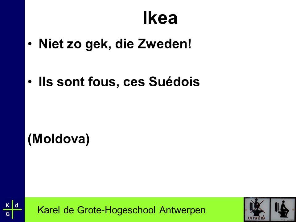 Ikea Niet zo gek, die Zweden! Ils sont fous, ces Suédois (Moldova)