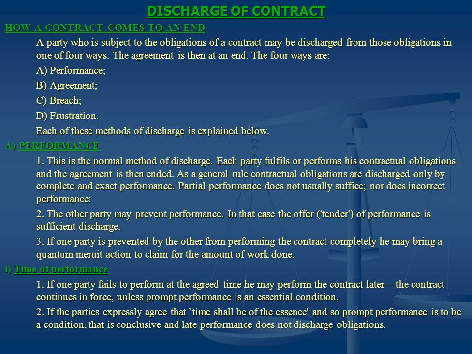 DISCHARGE OF CONTRACT HOW A CONTRACT COMES TO AN END