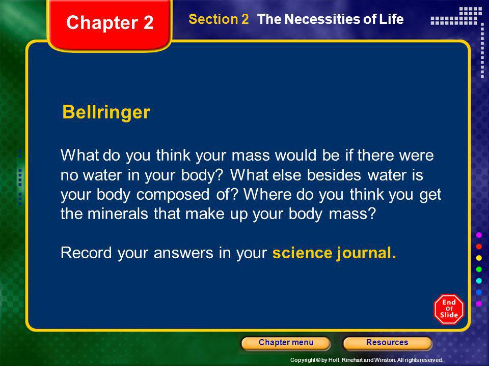 Chapter 2Section 2 The Necessities of Life. Bellringer.