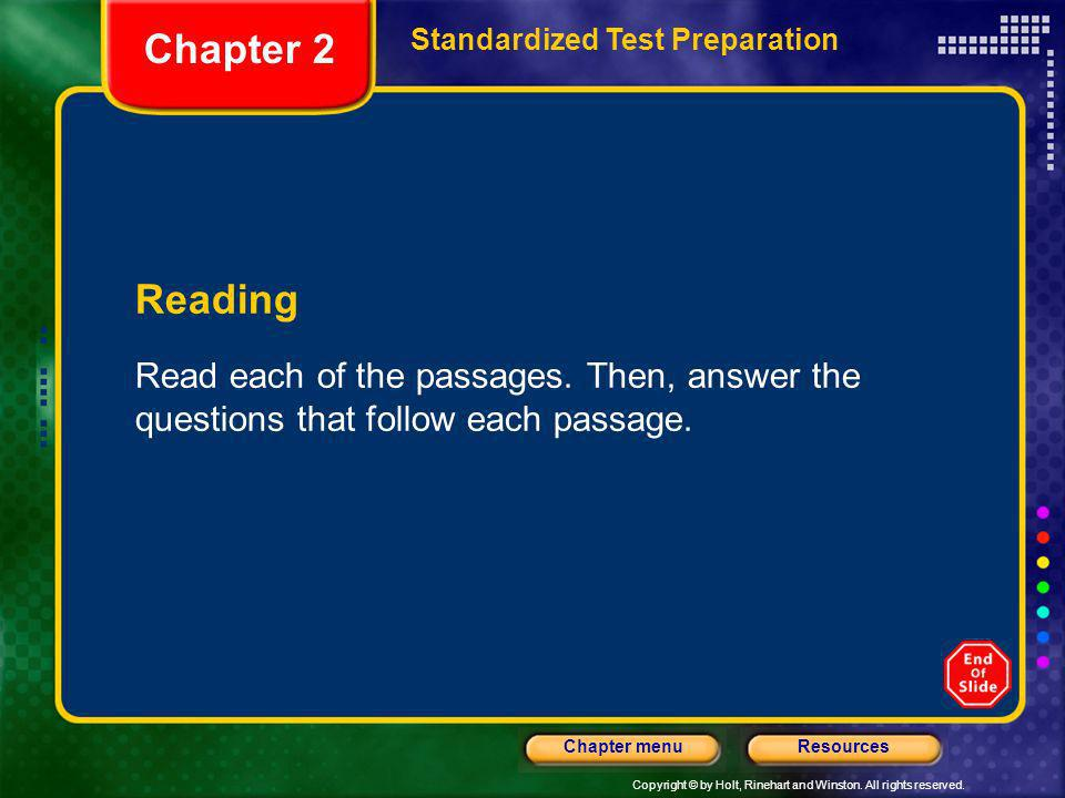 Chapter 2Standardized Test Preparation.Reading. Read each of the passages.