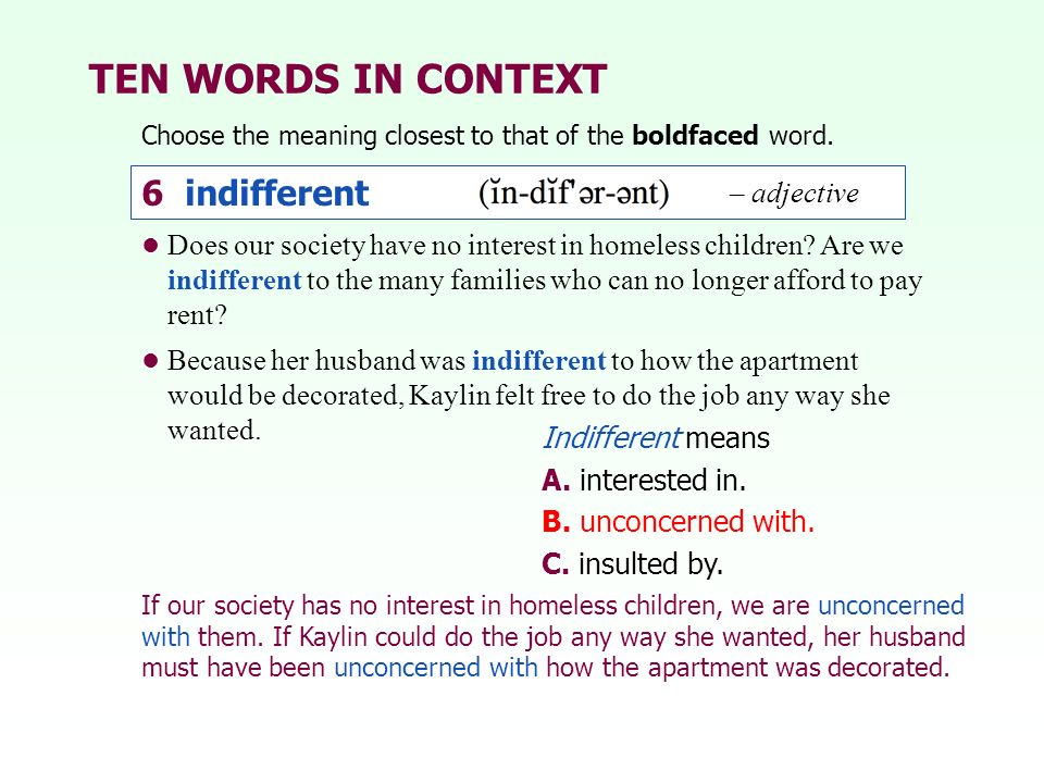 TEN WORDS IN CONTEXT 6 indifferent – adjective
