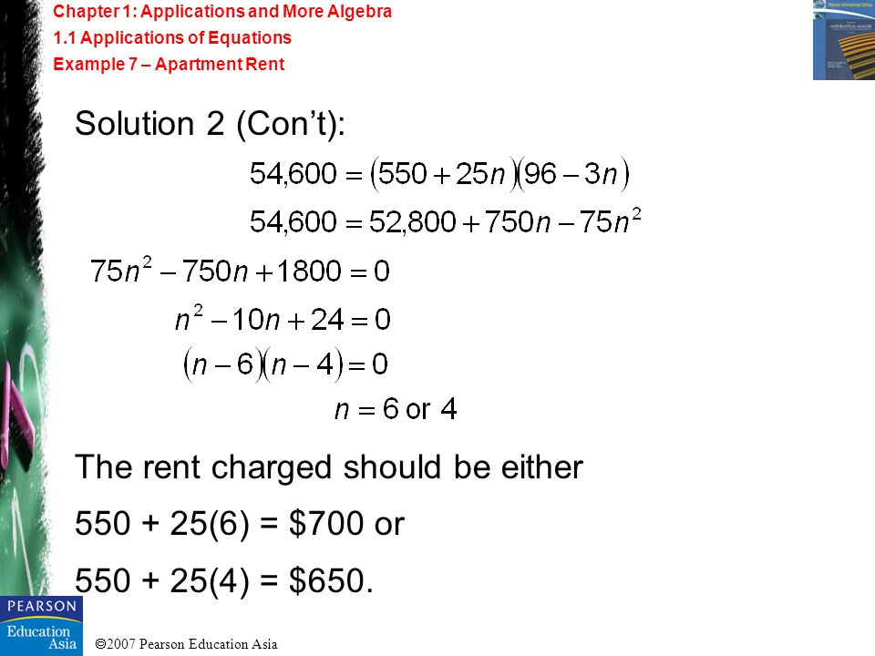 The rent charged should be either (6) = $700 or