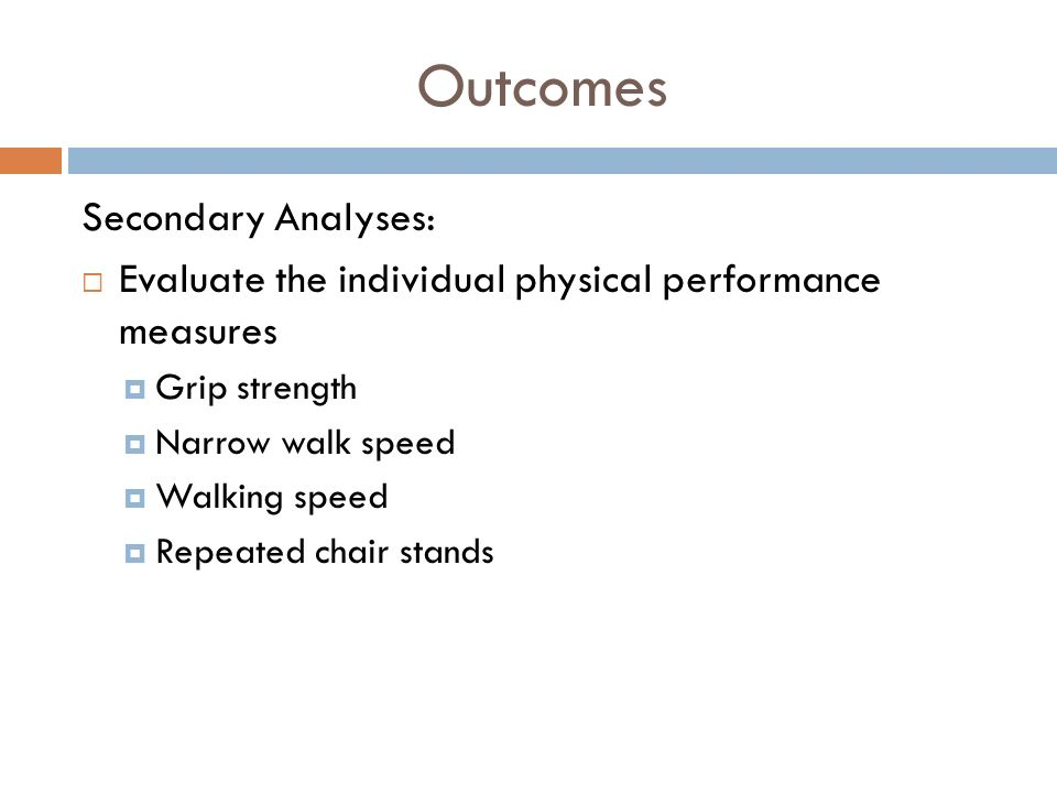 Outcomes Secondary Analyses: