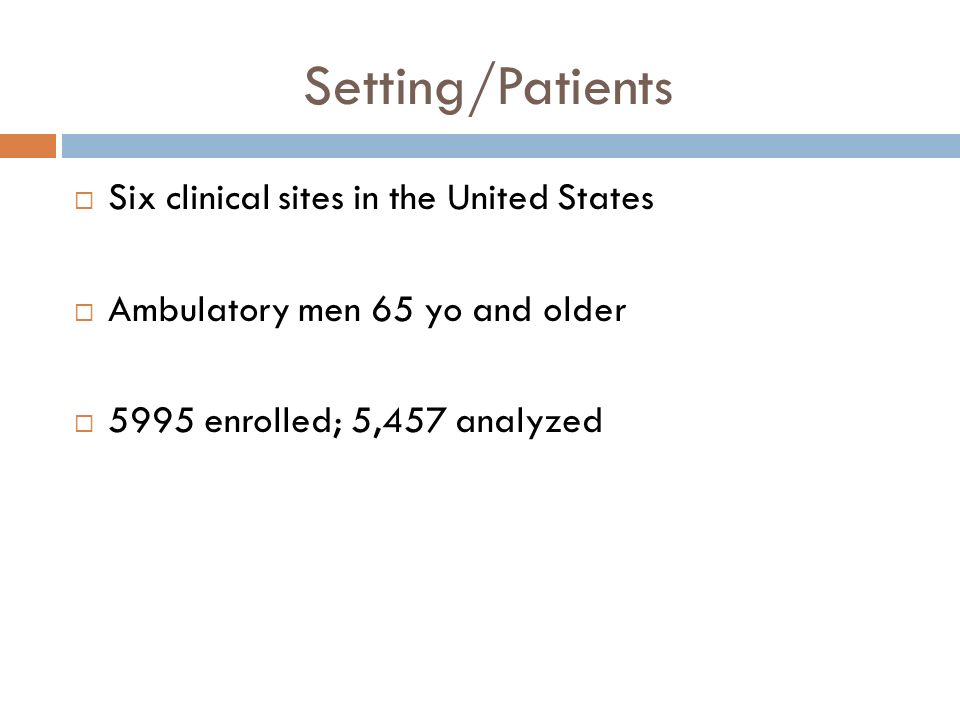 Setting/Patients Six clinical sites in the United States