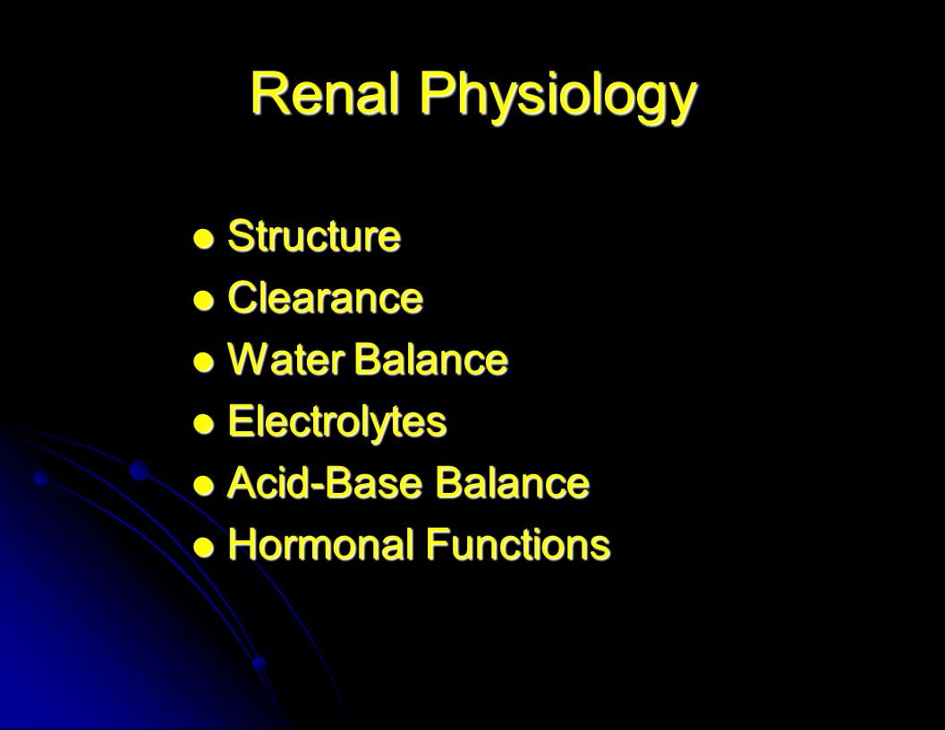 Renal Physiology Structure Clearance Water Balance Electrolytes