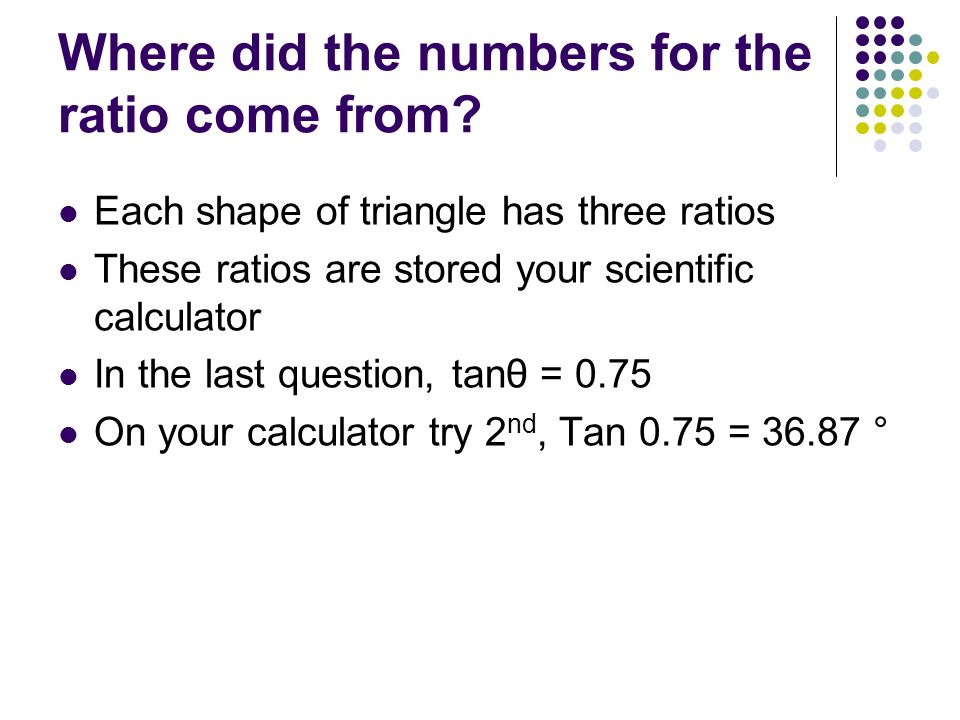 Where did the numbers for the ratio come from