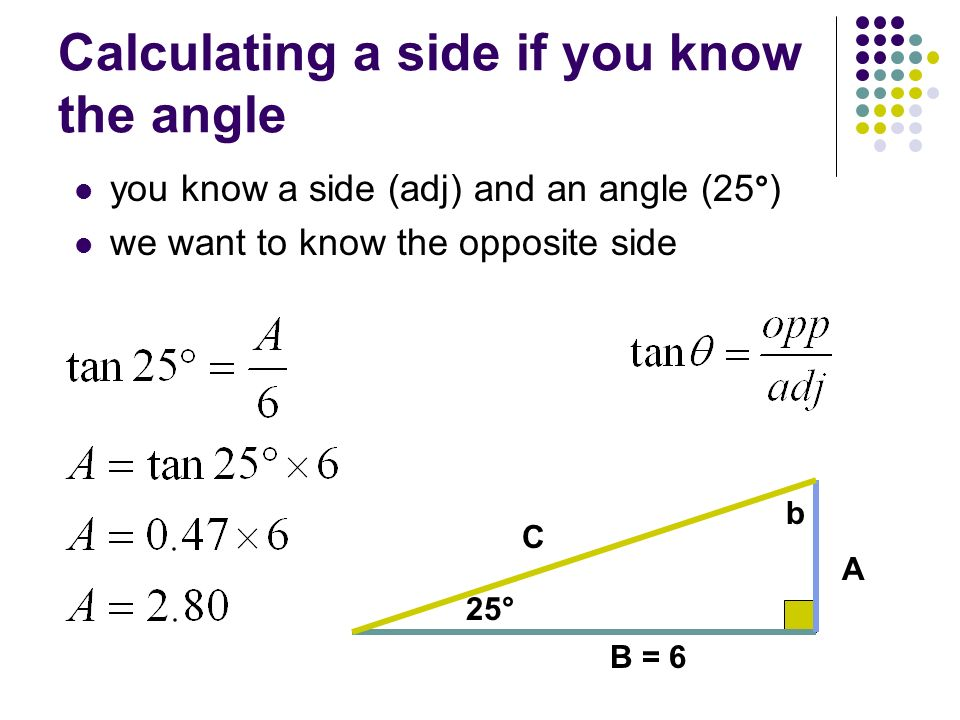 Calculating a side if you know the angle