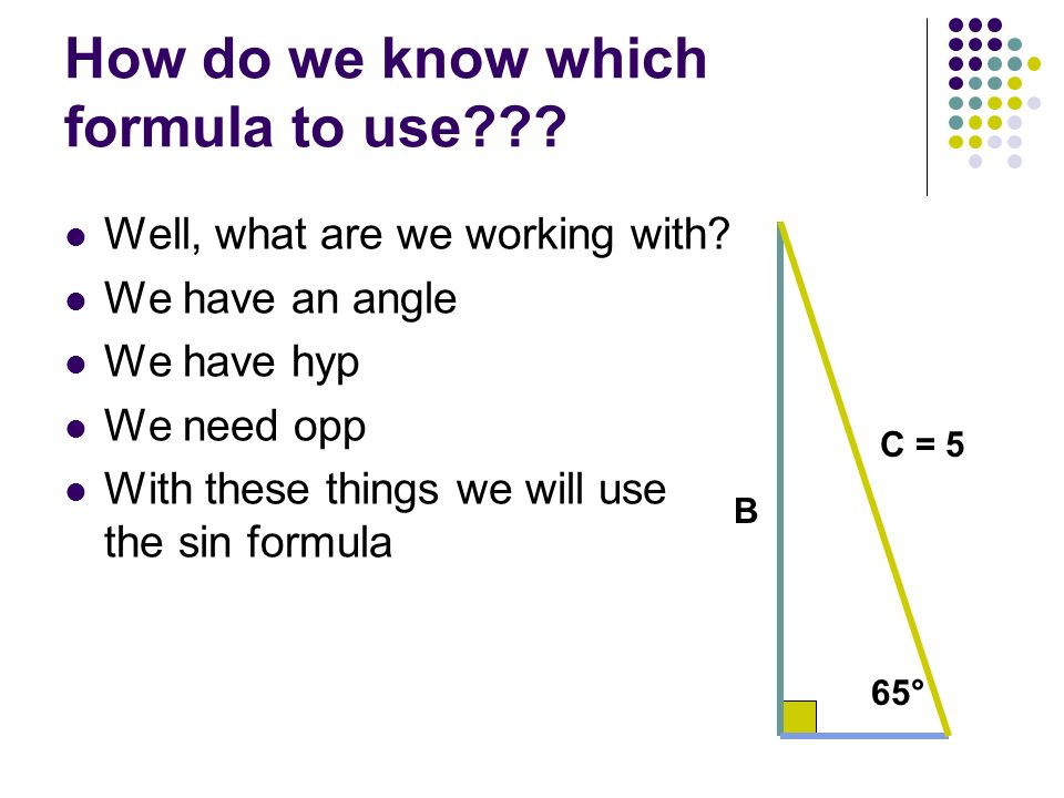 How do we know which formula to use