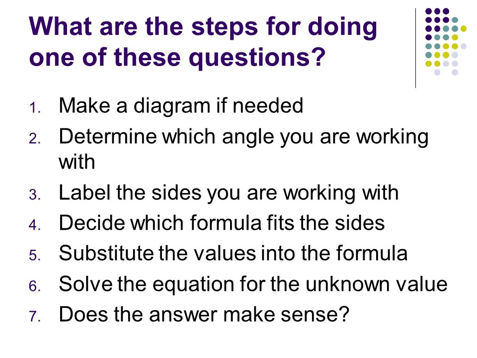 What are the steps for doing one of these questions