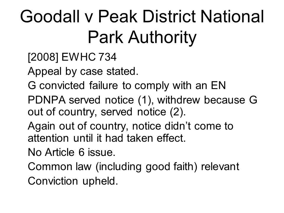 Goodall v Peak District National Park Authority