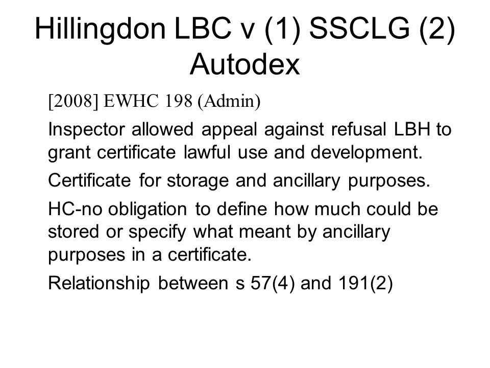 Hillingdon LBC v (1) SSCLG (2) Autodex