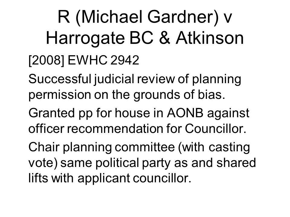 R (Michael Gardner) v Harrogate BC & Atkinson