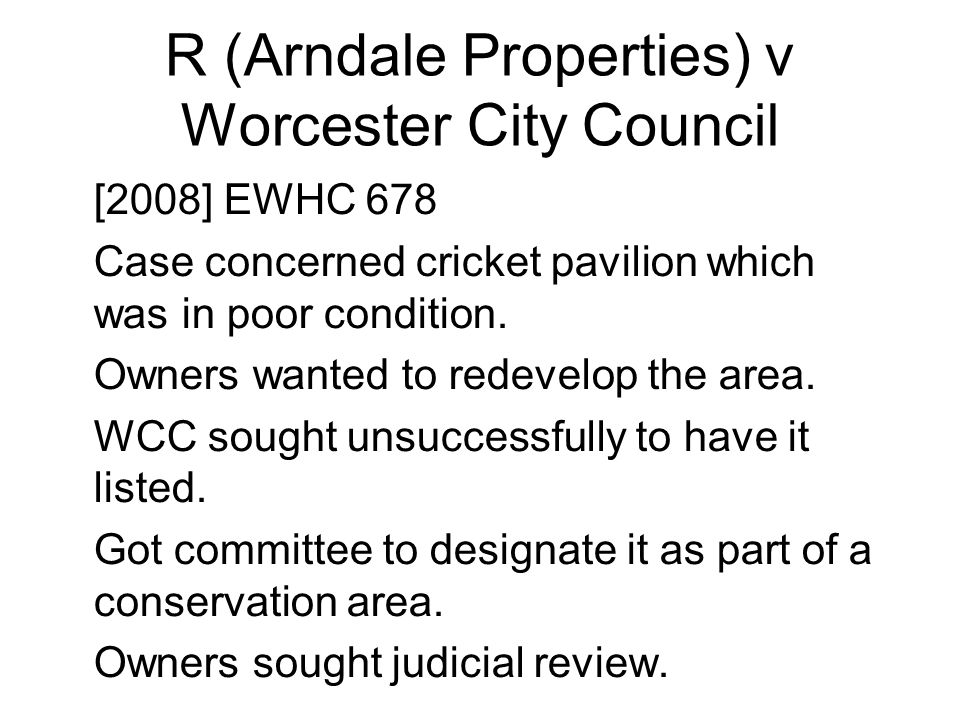 R (Arndale Properties) v Worcester City Council