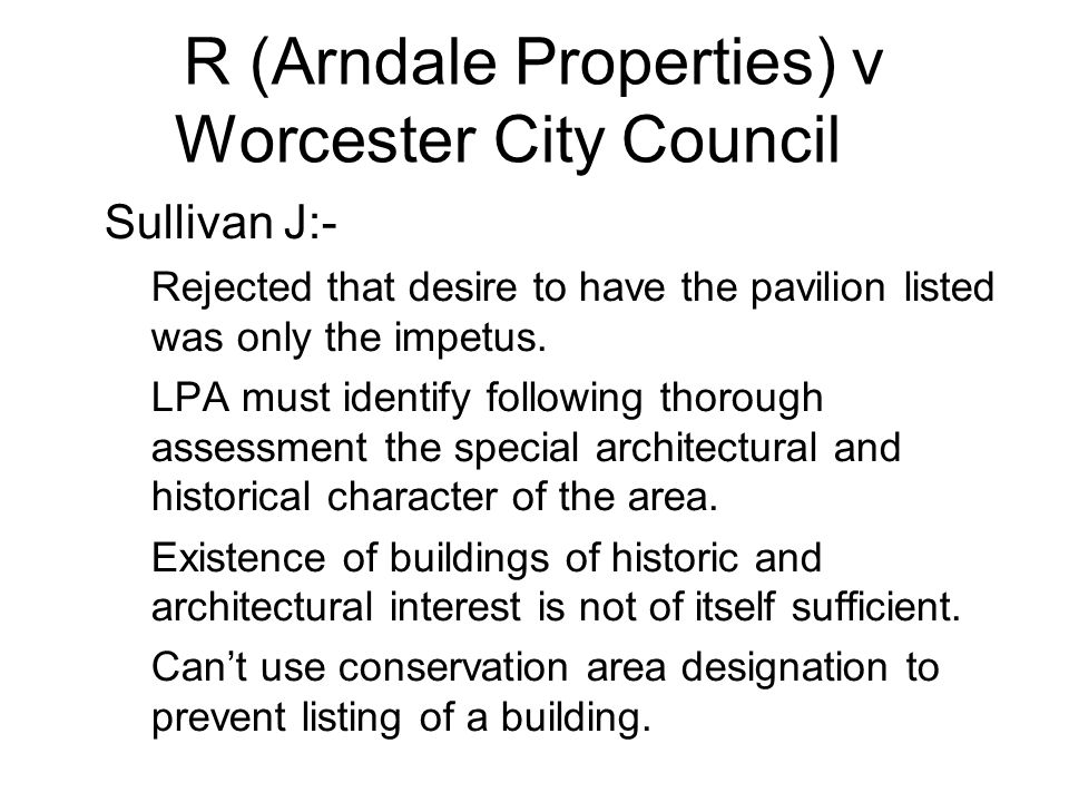 R (Arndale Properties) v Worcester City Council 2