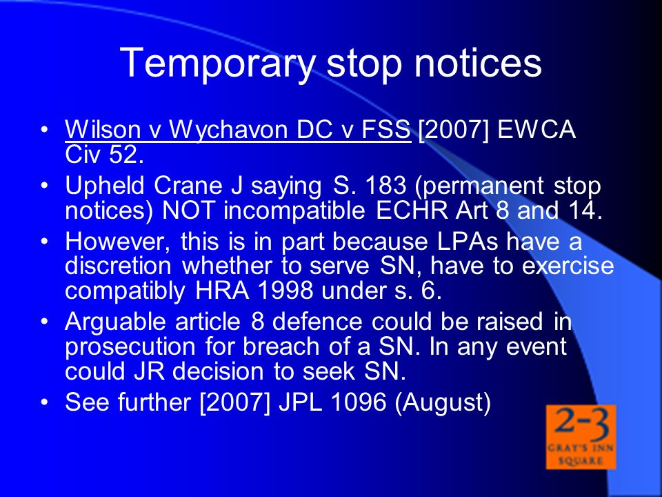 Temporary stop notices