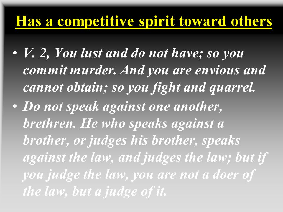 Has a competitive spirit toward others