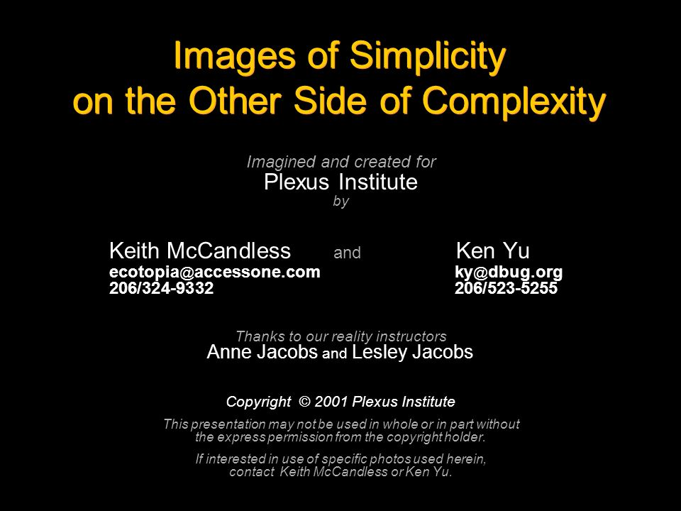 Images of Simplicity on the Other Side of Complexity