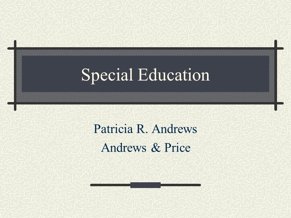 Patricia R. Andrews Andrews & Price