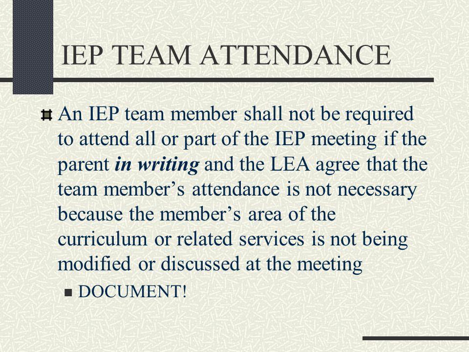 IEP TEAM ATTENDANCE