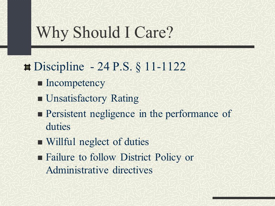 Why Should I Care Discipline - 24 P.S. § 11-1122 Incompetency