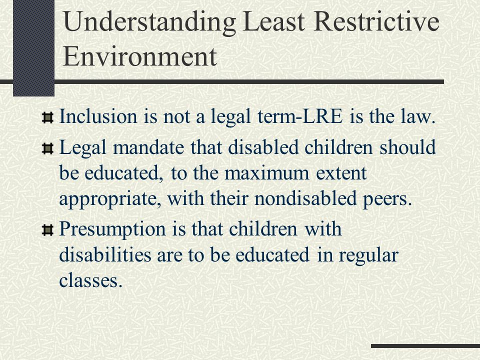 Understanding Least Restrictive Environment