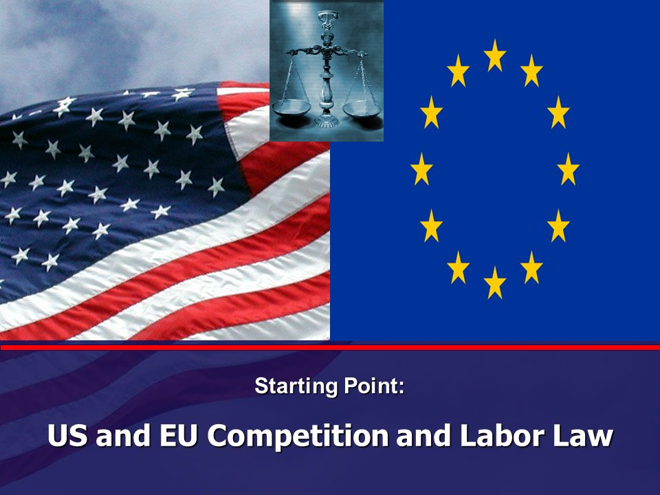 US and EU Competition and Labor Law