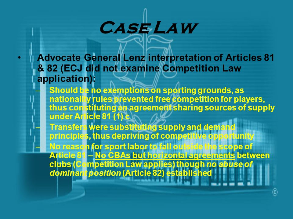 Case Law Advocate General Lenz interpretation of Articles 81 & 82 (ECJ did not examine Competition Law application):