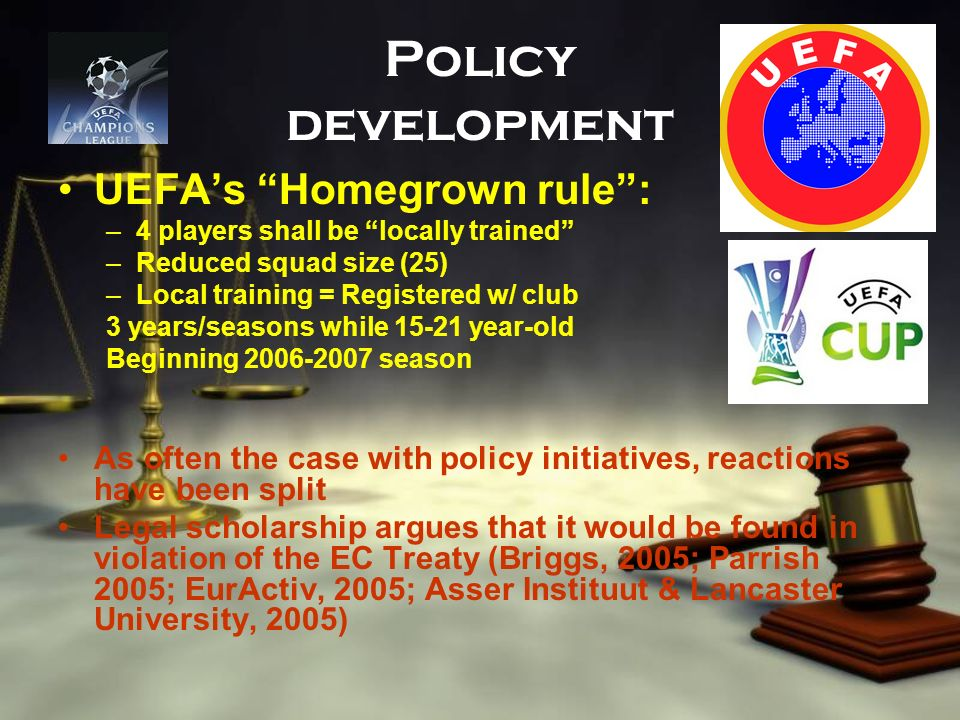 Policy development UEFA's Homegrown rule :