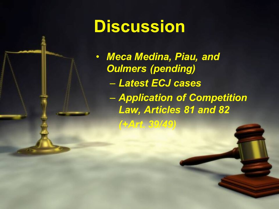 Discussion Meca Medina, Piau, and Oulmers (pending) Latest ECJ cases