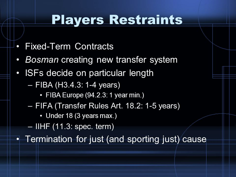 Players Restraints Fixed-Term Contracts