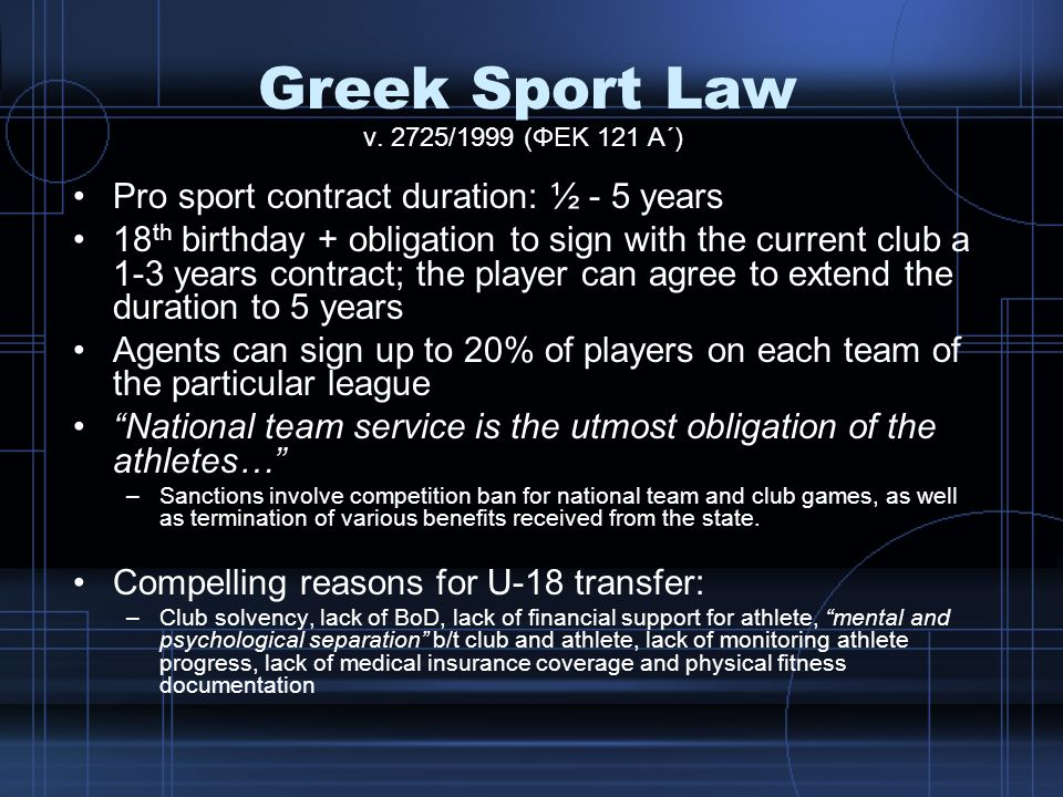Greek Sport Law Pro sport contract duration: ½ - 5 years
